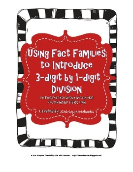 Using Fact Families to Introduce Division - Interactive Notebook - TEKS 4.4E,G