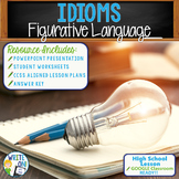 IDIOMS - Figurative Language - High School