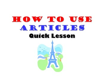 French Articles in Use (Definite and Indefinite): French Quick Lesson