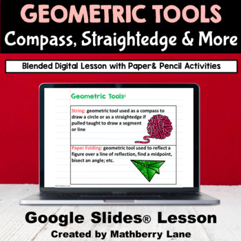 Using Geometric Tools Google Slides Digital Lesson