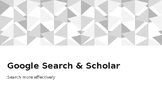 Using Google Search and Scholar