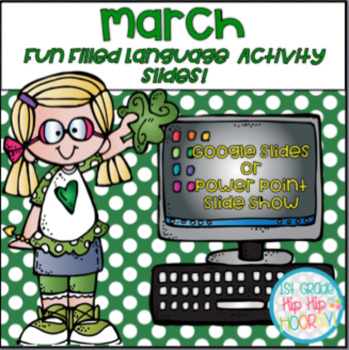 Using Google or Power Point Slides for Fun Filled March Language Activities!