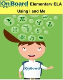 Using I and Me-Interactive Lesson