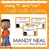 "Using ""I"" and ""me"" Grammar Task Cards, Games, and Centers"
