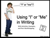 """Using """"I"""" or """"Me"""""""
