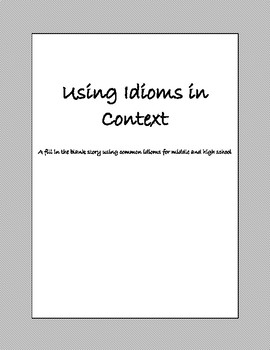 Using Idioms in Context