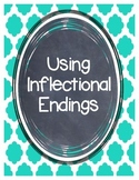 Using Inflectional Endings