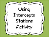 Using Intercepts: Stations Activity
