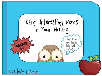 Using Interesting Words in Writing Booklet {Use with Revising}
