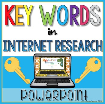 Using Key Words for Internet Research