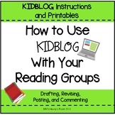 ***Blogging in the Classroom*** Using Kidblog With Your Reading Groups