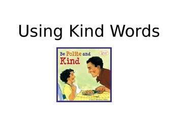 Using Kind Words Social Story