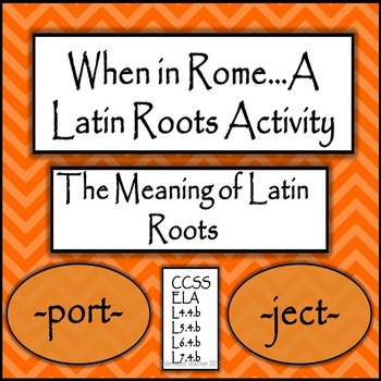 Latin Roots to Find the Meaning of Words
