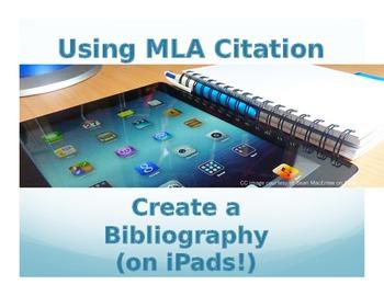 Using MLA Citation: Create a Bibliography (on iPads!)