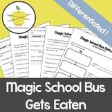 Magic School Bus Gets Eaten Differentiated Video Worksheets + Activity