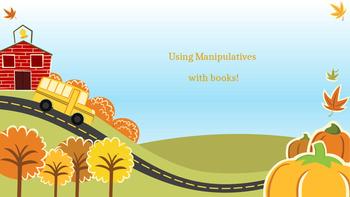 Using Manipulative's with Books!