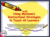 Using Marzano's Strategies to Teach ALL Learners: EDITABLE PP for Instructors
