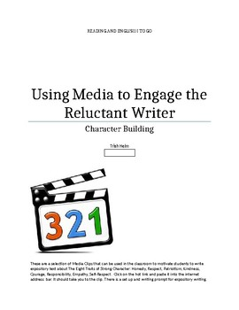 Character Building -Using Media to Engage the Reluctant Writer