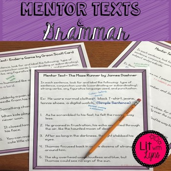 USING MENTOR SENTENCES FROM STUDENTS FAVORITE BOOKS TO APPLY GRAMMAR SKILLS