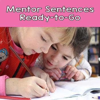 Using Mentor Sentences to Improve Writing Skills- Editable