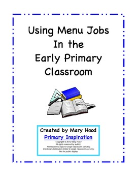 Using Menu Jobs In The Early Primary Classroom