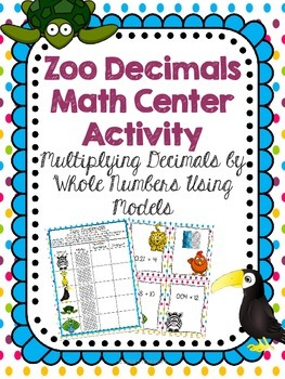 Using Models: Multiplying Decimals by Whole Numbers Math C