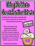 Using Models to Count Fractional Parts (TEKS 2.3C)