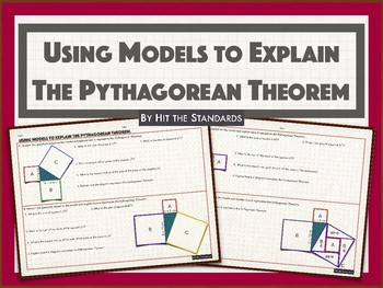 Using Models to Explain The Pythagorean Theorem (Proof)