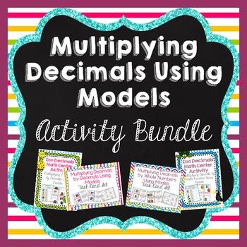 Using Models to Multiply Decimals Activity Bundle