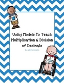 Using Models to Teach Multiplication and Division of Decimals
