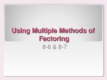 Using Multiple Methods of Factoring