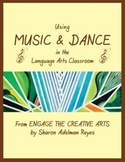 Using Music and Dance in the Language Arts Classroom