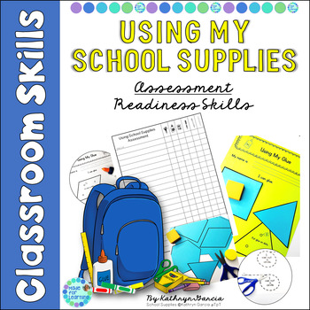 Assessment of Readiness Skills: Color, Cut, Glue with School Supplies