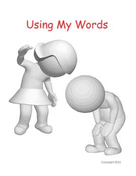 Using My Words - Changing Behavior