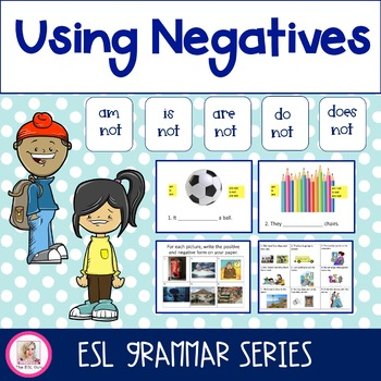 Using Negatives: Lessons and Activities for ELLs