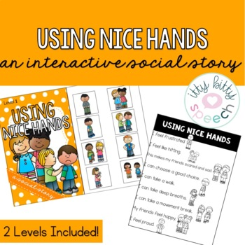 Using Nice Hands - Interactive Social Story