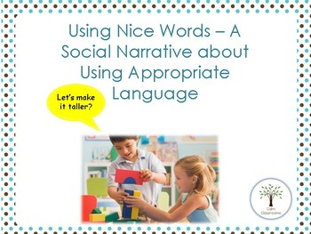 Using Nice Words – A Social Narrative about Using Appropriate Language