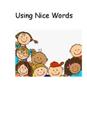 Using Nice Words Social Story