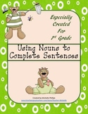 Using Nouns to Complete Sentences - Worksheet Packet -  Cr