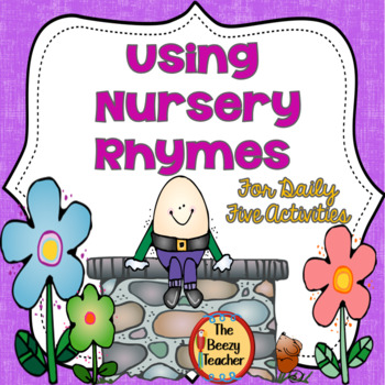 Using Nursery Rhymes for Daily Five Activities