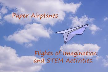 Using Paper Airplanes in Middle School and Upper Grade Classrooms