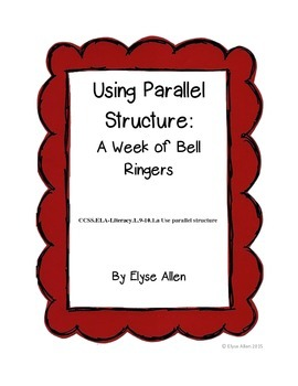 Using Parallel Structure:  A Week of Bell Ringers