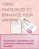 Using Participles to Enhance Writing