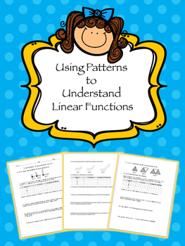 Using Patterns to Understand Linear Functions