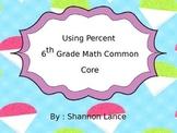 Using Percentage 6th Grade Math Common Core
