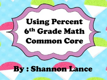 Using Percentage 6th Grade Math Common Core