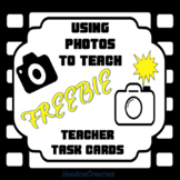 Using Photos To Teach - Teacher Task Cards