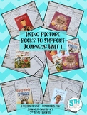 Using Picture Books to Support Journeys: Unit 1