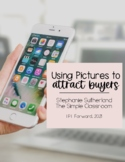 Using Pictures to Attract Buyers with Stephanie Sutherland