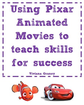Using Pixar Animated movies to teach skills for success - Cars & Finding Nemo